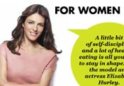 Elizabeth Hurley on how to stay healthy
