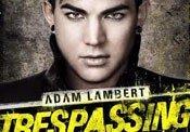 "MusicStory: Adam Lambert - ""Trespassing"""